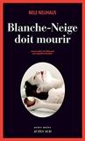 Blanche-Neige doit mourir - Actes Sud - 06/10/2012