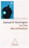 Le Choc des civilisations - Odile Jacob - 21/02/2007