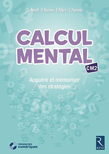 Calcul mental CM2 (+ CD-ROM)