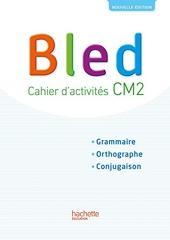 Bled CM2 - Cahier de l'élève - Edition 2017 de Daniel Berlion