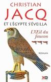Et L'egypte S'éveilla Tome 3 - L'oeil Du Faucon - XO - 20/01/2011