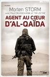 Agent au coeur d'Al-Qaïda de Morten STORM ,Paul CRUICKSHANK ,Tim LISTER ( 21 février 2015 ) - 21/02/2015