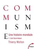 Une histoire mondiale du communisme (Tome 1) (1)