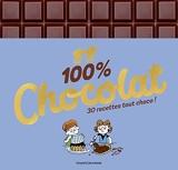 100 % Chocolat - 100 % excellent - Les 50 meilleures recettes de Rosamée