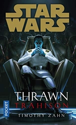 Star Wars - Thrawn - Trahison de Timothy ZAHN