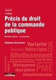 Précis du droit de la commande publique - Marchés publics - Concessions