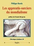 Chroniques barbares - Tome 11, Les apprentis-sorciers du mondialisme