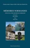Mémoires normandes pour une autre histoire de la normandie - Avant-propos Hervé Morin Préface Pierre Nora