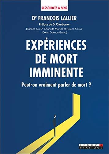 Expériences de mort imminente (Ressources & sens) - Format Kindle - 12,99 €