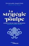 La stratégie du poulpe - 60 Récits Du Vivant Pour Inspirer Nos Organisations : Collaboration, Innovation, Résilience