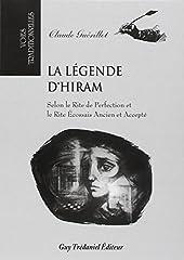 La légende d'Hiram de Claude Guérillot