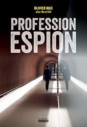 Profession espion d'Olivier Mas