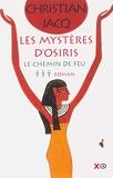 Les Mystères d'Osiris, tome 3 - Le Chemin de feu - XO - 22/01/2004