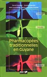 Pharmacopées traditionnelles en Guyane de Pierre Grenand