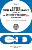 Idées sur les romans - Suivi de L'Auteur des Crimes de l'amour à Villeterque, folliculaire