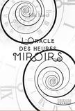 L'Oracle des heures miroir