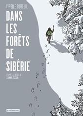 Dans les forêts de Sibérie de Virgile Dureuil