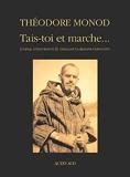 Tais-toi et marche... Journal d'exploration El-Ghallaouya-Aratan-Chinguetti (décembre 1953-janvier 1954)