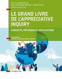 Le Grand Livre de l'Appreciative Inquiry - Concepts, méthodes et applications
