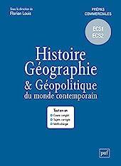Histoire, géographie et géopolitique du monde contemporain - Prépas commerciales - ECS1 ECS2 de Florian Louis