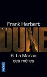 Le Cycle De Dune Tome 6 - La Maison Des Mères