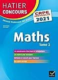 Mathématiques Tome 2 - CRPE 2021 - Epreuve écrite d'admissibilité - Hatier - 02/09/2020