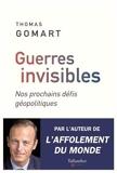 Guerres invisibles - Nos prochains défis géopolitiques