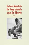 Un Long Chemin Vers La Liberte (Version Abregee) (French Edition) ECOLE DES LOISIRS Edition by Mandela, Nelson (1996) Paperback - L'Ecole des loisirs