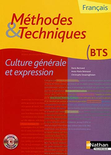 Méthodes et techniques - Culture générale et expression Livre de l'élève