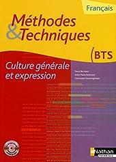 Méthodes et techniques - Culture générale et expression Livre de l'élève - Mthodes & Techniques (1Cdrom) de Denis Bertrand