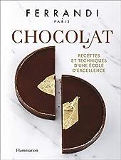 Chocolat - Recettes et techniques d'une École d'excellence de Rina Nurra