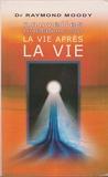 La vie après la vie - Le Grand livre du mois - 01/01/2001