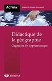 Didactique de la géographie - Organiser les apprentissages