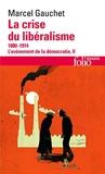 L'avènement de la démocratie, II:La crise du libéralisme - (1880-1914)