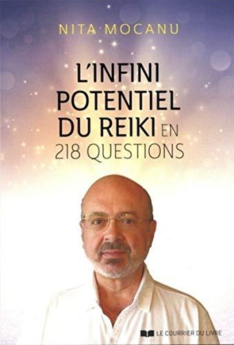 L'infini potentiel du Reiki en 218 questions