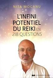 L'infini potentiel du Reiki en 218 questions de Nita Mocanu