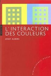 Interaction des couleurs. Nouvelle édition de Josef Albers
