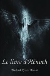Le Livre d'Henoch de Michael Renzo Amani