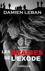 Les braises de l'exode de Damien Leban