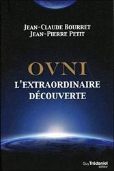 OVNI - L'extraordinaire découverte de Jean-claude Bourret