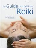 Le Guide complet du Reiki - Un manuel structuré pour un savoir-faire professionnel de Tanmaya Honervogt (1 avril 2009) Broché