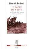 Le Pacte de Nadjd. Ou comment l'islam sectaire est devenu l'islam