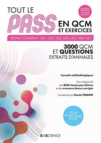 Tout le PASS en QCM et exercices 2020-2021 - Tronc commun