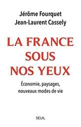 La France sous nos yeux. Economie, paysages, nouveaux modes de vie de Jerome Fourquet