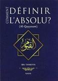 Comment Definir l Absolu ? (Al-Qayyoum)