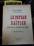 Le paysan haïtien Etude sur la vie rurale en Haïti - Les éditions Fardin