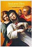 Seul avec Dieu - L'aventure mystique de Jean-Pierre Jossua ( 20 mars 2008 ) - Découvertes Gallimard (20 mars 2008) - 20/03/2008