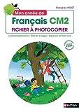 Mon année de Français CM2 - Fichier à photocopier
