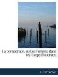 La pornocratie, ou Les Femmes dans les Temps Modernes - BiblioBazaar - 04/04/2010