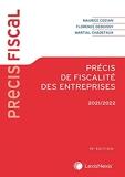 Précis de fiscalité des entreprises 2021/2022